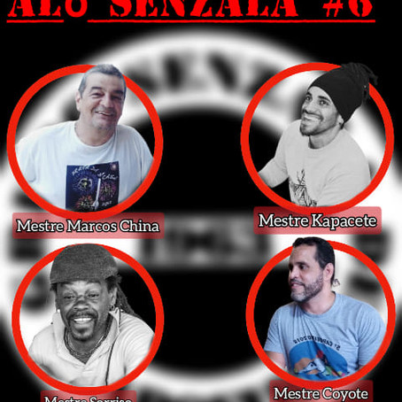Alô Senzala # 6: Mestres  Kapacete, Coyote, Marcos China e o Sorrizo [en portugais]