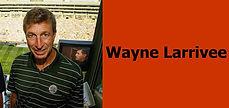 INT - Wayne Larrivee.jpg