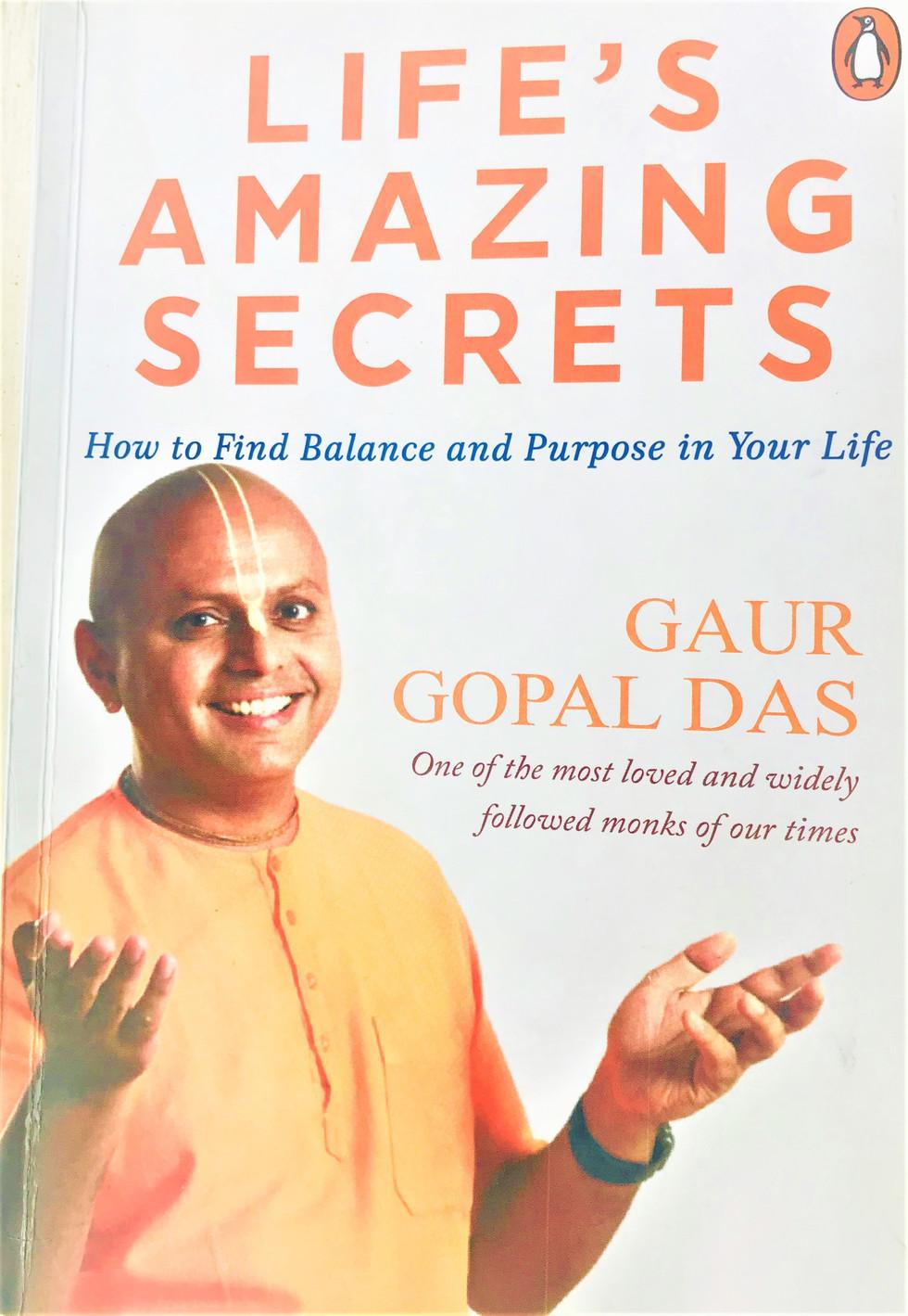 Life's Amazing Secrets ~ Gaur Gopal Das
