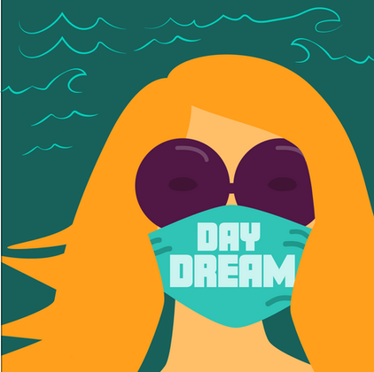 Day Dreamer in a Pandemic