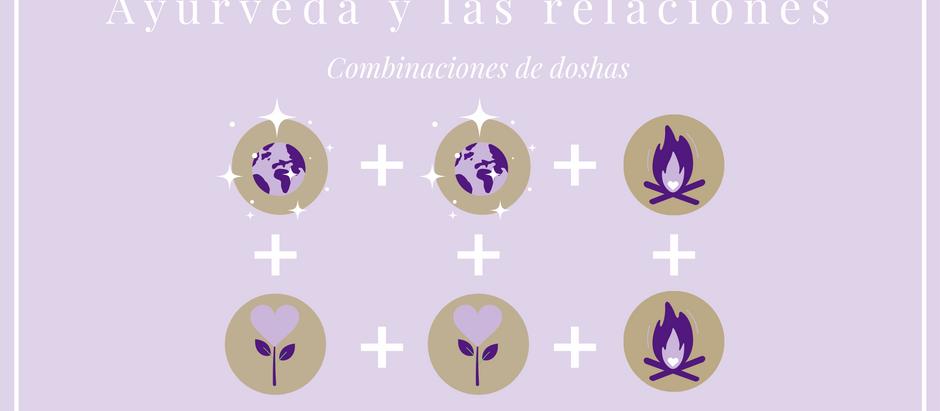 Ayurveda y las relaciones: combinaciones de doshas