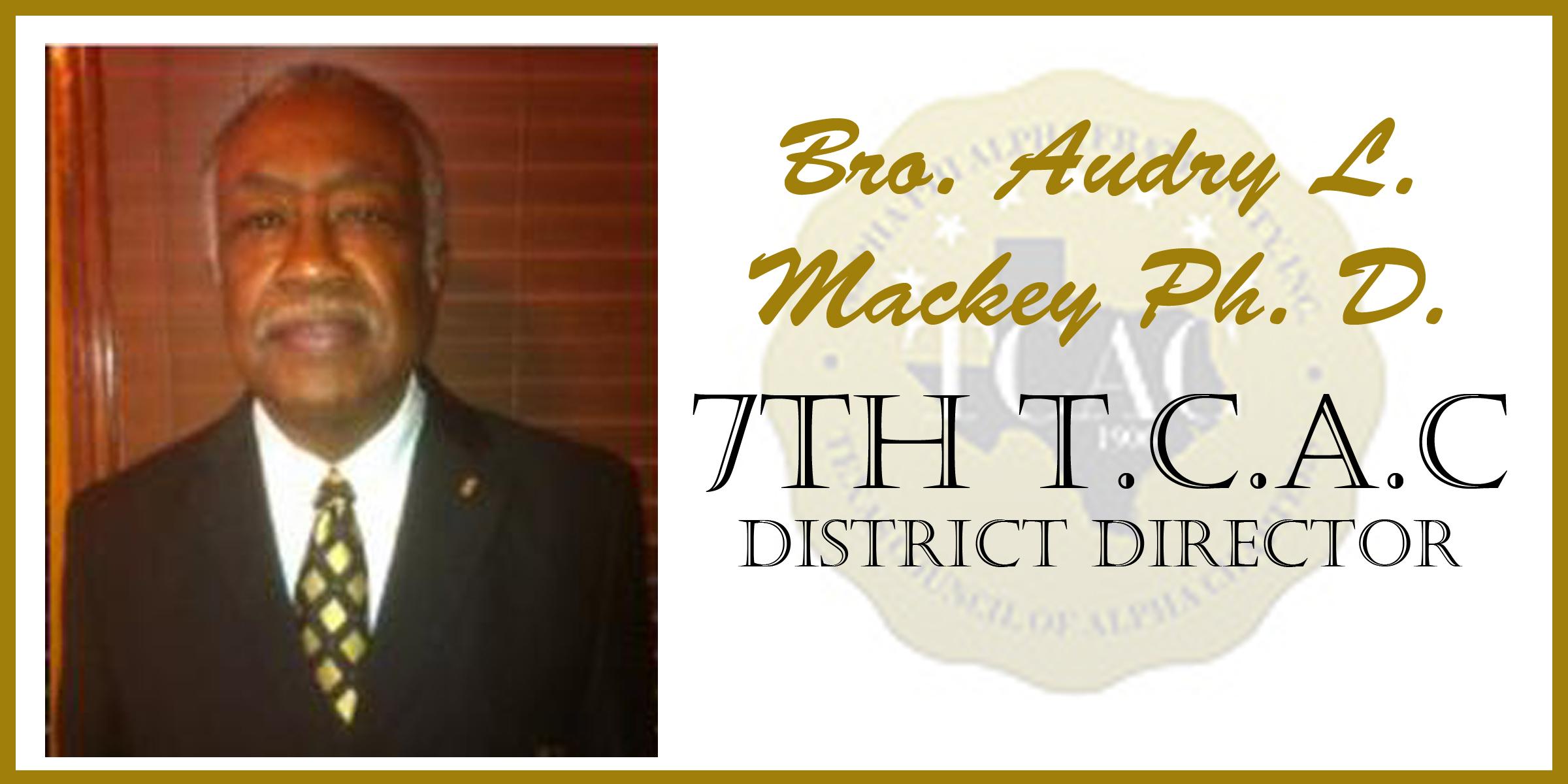 7 Bro Audry Mackey