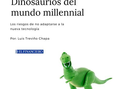 Dinosaurios del mundo millennial: los riesgos de no adaptarse a la nueva tecnología
