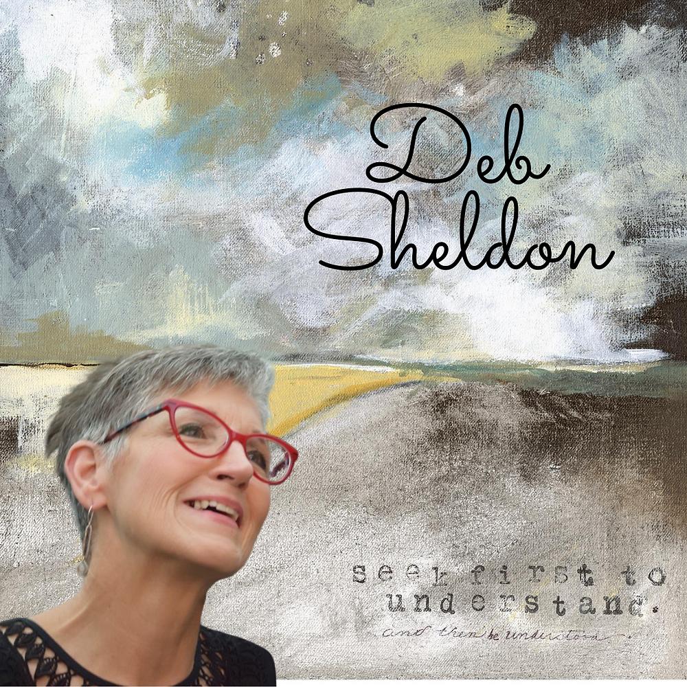 Seek To Understand artwork by Deb Sheldon