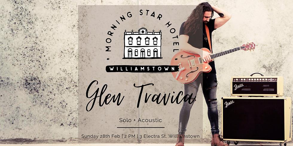 Morning Star Hotel, Williamstown - Glen Travica Solo