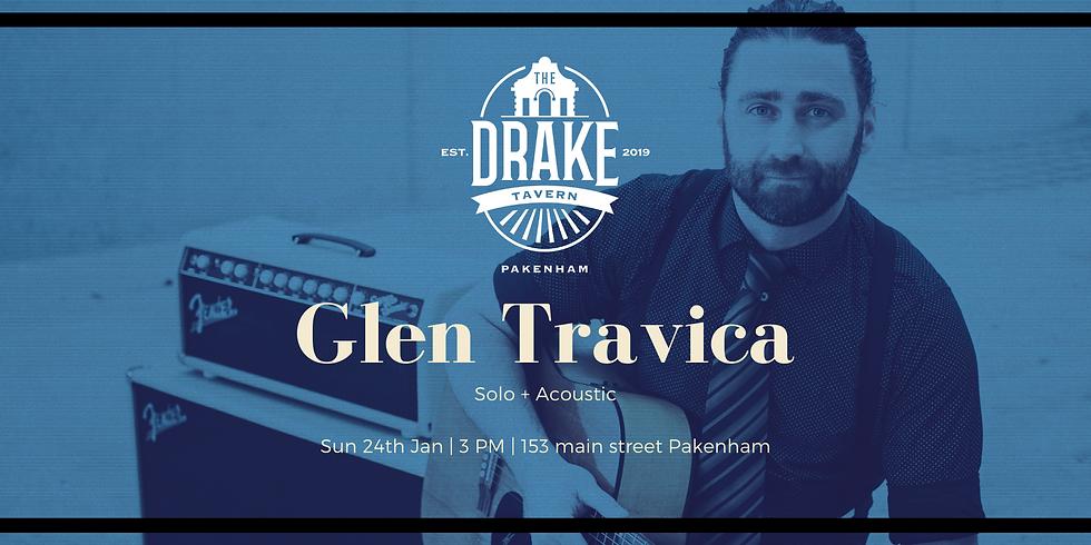 The Drake Tavern - Glen Travica Solo