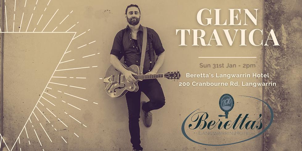 Beretta's Langwarrin Hotel - Glen Travica Solo
