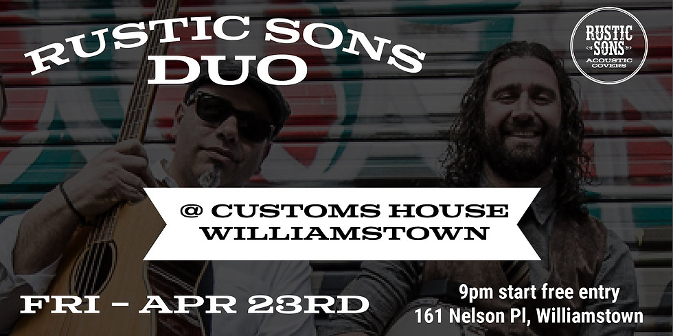 Customs House - Rustic Sons Duo