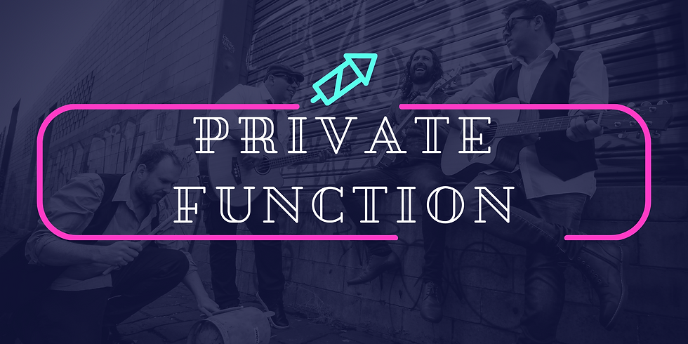 Private Function - Rustic Sons
