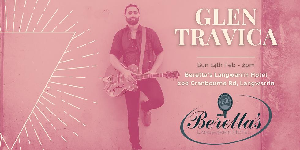 Beretta's Langwarrin Hotel (Valentine's Day) - Glen Travica Solo