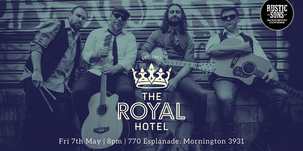 The Royal Hotel - Rustic Sons