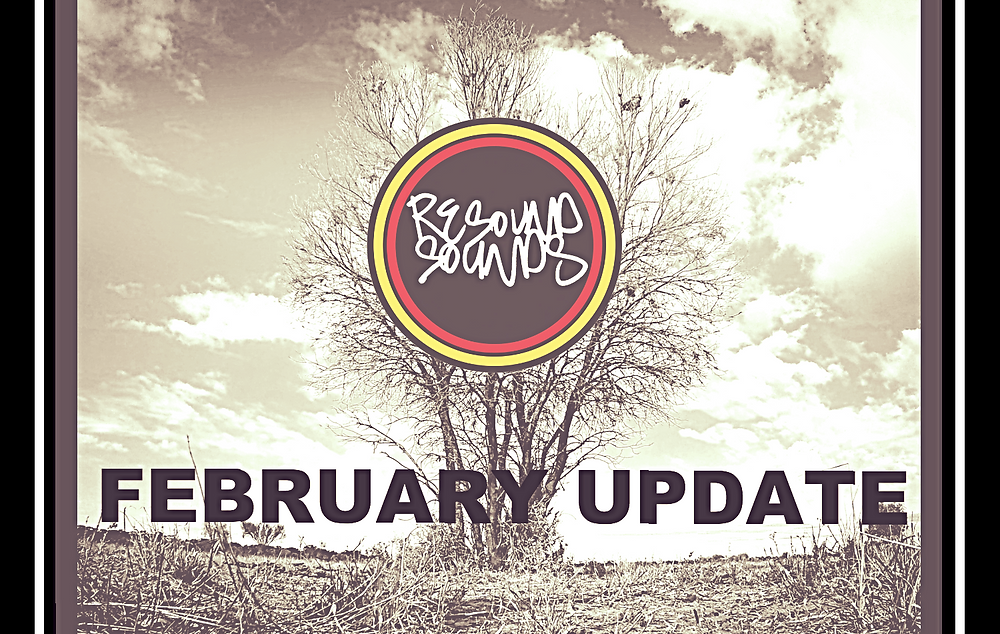 Resound Sounds - February Update