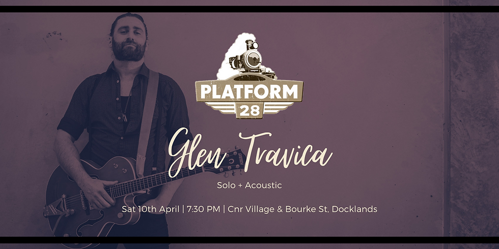 Platform 28 - Glen Travica Solo