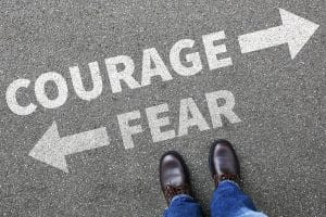 Fear & Courage Are Both Habits