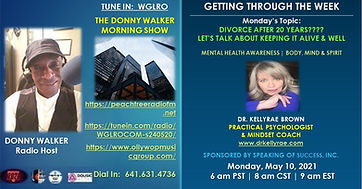 May 10 2021 Donny Walker - Dr KellyRae B