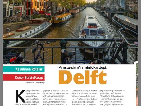Amsterdam'ın Minik Kardeşi: DELFT