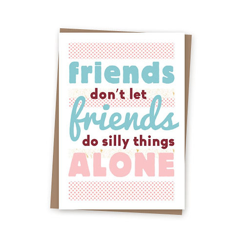 Silly friends card
