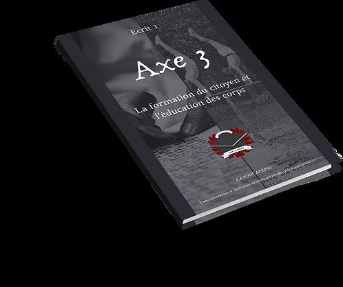 Axe 3 : La formation du citoyen et l'éducation du corps