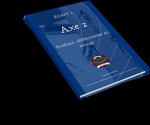 Axe 2 : Evaluer, différencier et mixité
