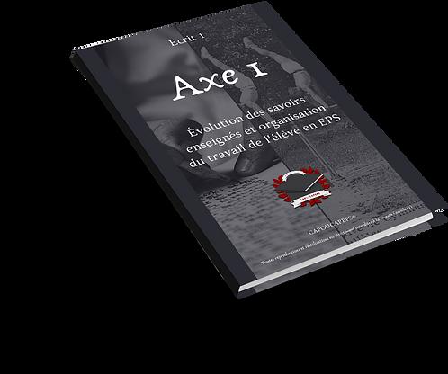 Axe 1 : Evolution des savoirs enseignés et organisation du travail de l'élève