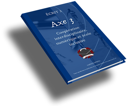 Axe 3 : Coopération interdisciplinaire, TICE et école inclusive en EPS