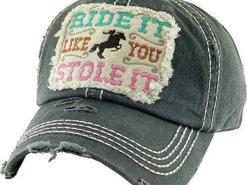 """AC264BK """"Ride It Like You Stole It"""", Cap, Black"""