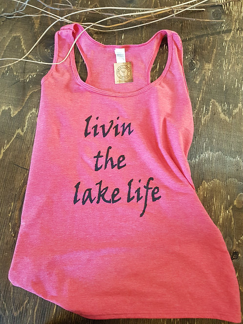 Livin the Lake Life Tank Top