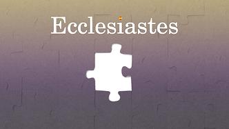 Ecclesiastes Title Slide.png
