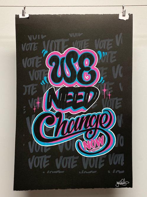 We Need  Change Now