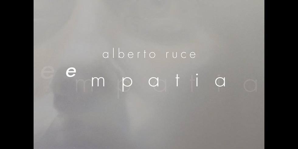 Vernissage : exposition EMPATIA de Alberto RUCE (1)