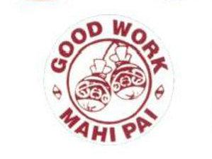 Mahi Pai/Good Work Stickers  (814)
