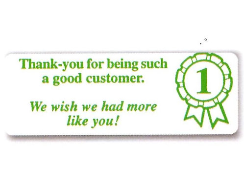 Thank you for being such a Good Customer Stickers  (1315)