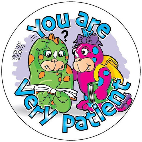 You are very Patient Values Stickers  (181)