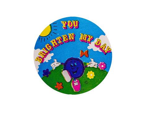 You Brighten my Day Stickers  (F26)