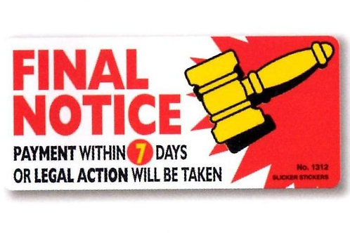 FINAL NOTICE Account Stickers  (1312)