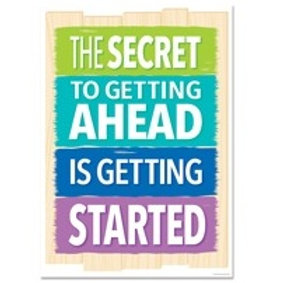 The secret to getting Ahead is getting started Poster  (0318)