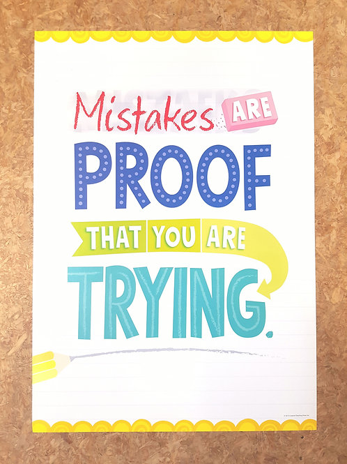 Mistakes are Proof that your are Trying Poster  (0315)