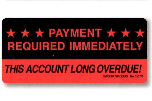 Payment Required Immediately Stickers  (1278)