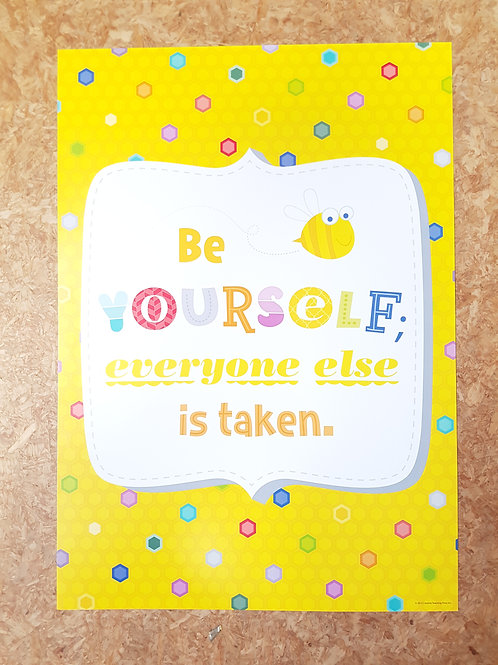 Be yourself everyone else is taken Poster  (0314)
