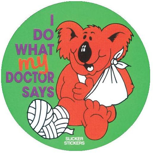 I do what my Doctor says Stickers  (25)