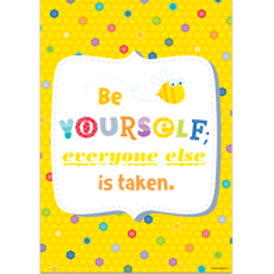 Be yourself; Everyone else is taken Poster  (0314)
