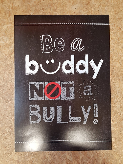 Be a Buddy not a Bully Poster  (6685)