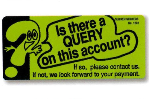 Is there a Query on this Account? Stickers  (1201)