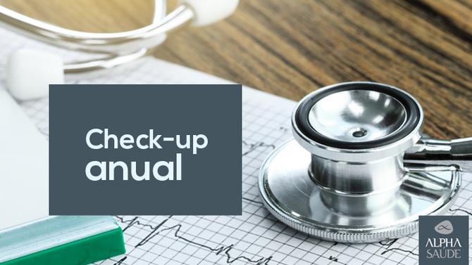 Já fez o seu check up anual?