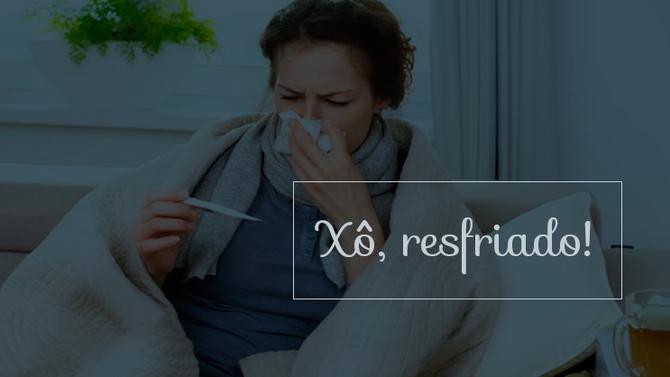 Xô, resfriado! Saiba quais são os alimentos que ajudam a evitar a gripe.