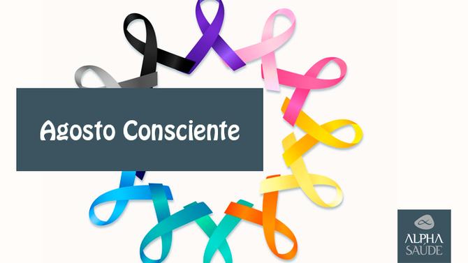 """Agosto consciente: hoje comemora-se o  """"Dia da Campanha Educativa de combate ao Câncer"""". Como preven"""