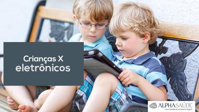Será que sabemos o risco real que nossos filhos  correm tendo livre acesso aos eletrônicos?