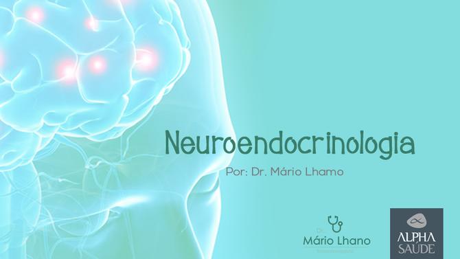 Alterações hormonais podem ter causas cerebrais: entenda porque a neuroendocrinologia é importante.