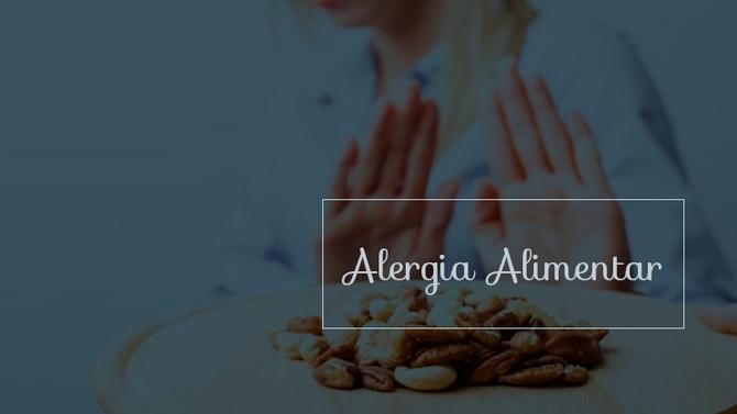 O mundo paralelo da Alergia Alimentar: a ajuda que você precisa está aqui.