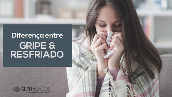 Você sabe identificar a diferença entre gripe e resfriado?